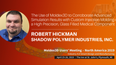 Join Robert Hickman, President of Shadow Polymer Industries, Inc. at Moldex3D Users' Meeting